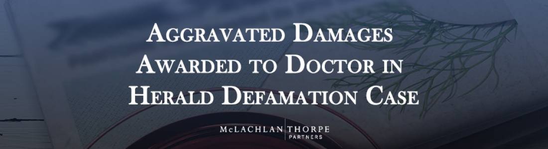 Aggravated Damages Awarded to Doctor in Herald Defamation Case